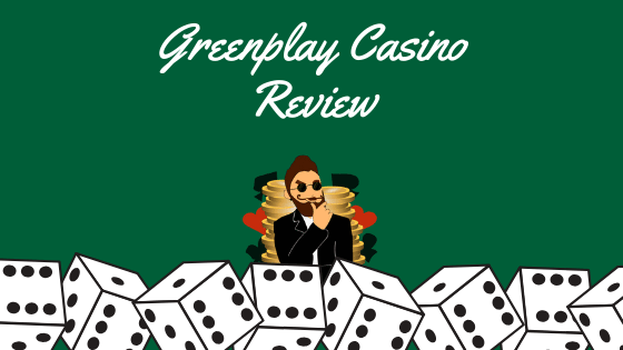 Greenplay Casino Review