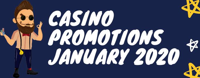 Casino Promotions January 2020