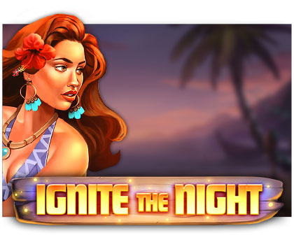 ignite-the-night-slot relax gaming